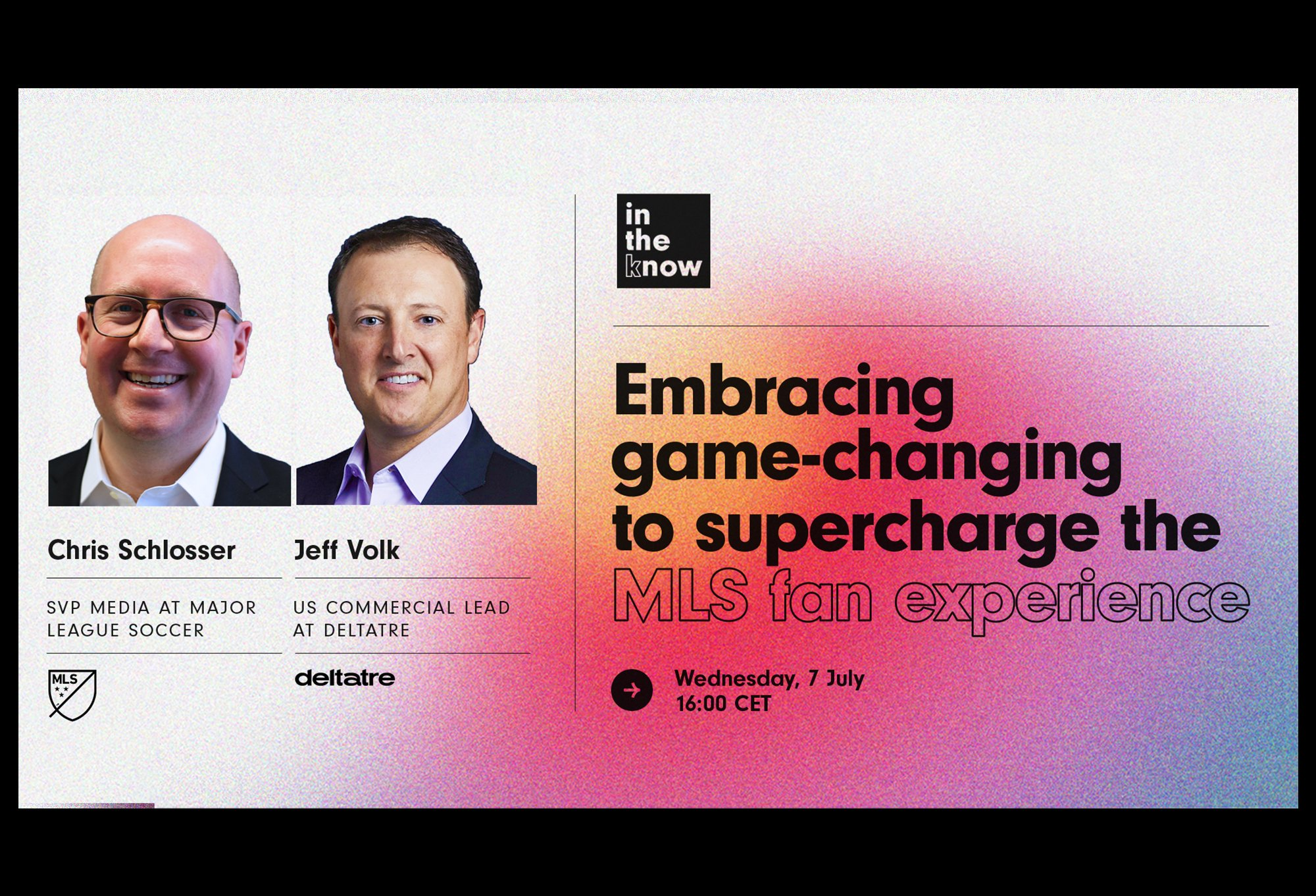 Embracing game-changing technology to supercharge the MLS fan experience – Deltatre webinar